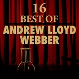 16 Best of Andrew Lloyd Webber