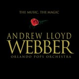 Andrew Lloyd Webber: The Music the Magic