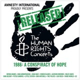 ¡Released! The Human Rights Concerts 1986: A Conspiracy Of Hope
