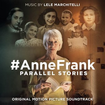 #AnneFrank - Parallel Stories (Original Motion Picture Soundtrack)